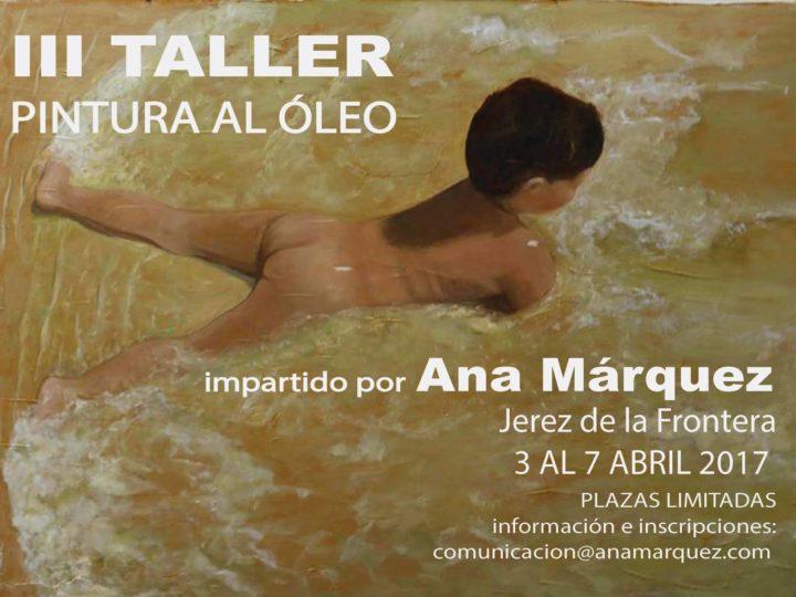 Tercer taller de pintura al óleo impartido por Ana Márquez en Jeréz