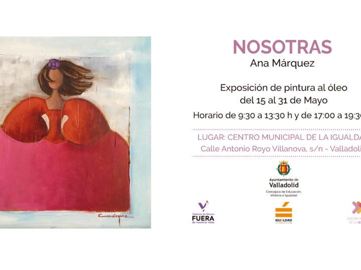 Nosotras – Exposición de pintura al óleo